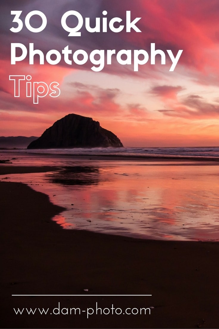 30 Quick Photography Tips