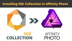 Installing Nik Collection in Affinity Photo