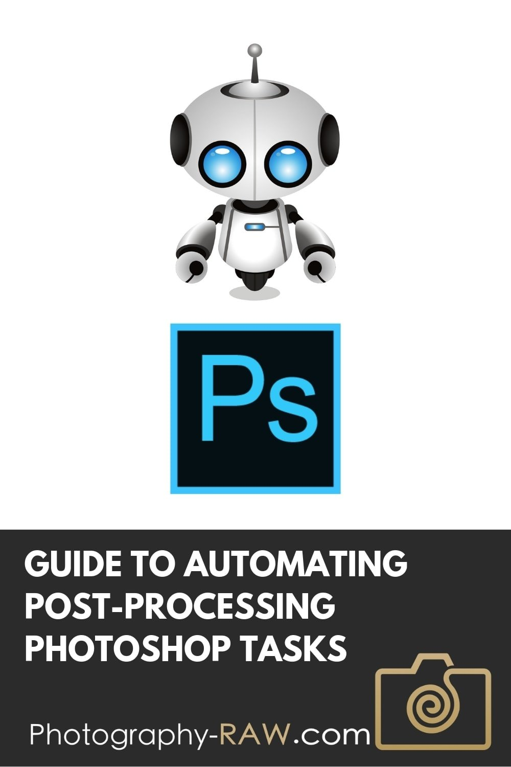 How To Automate Post-Processing in Photoshop