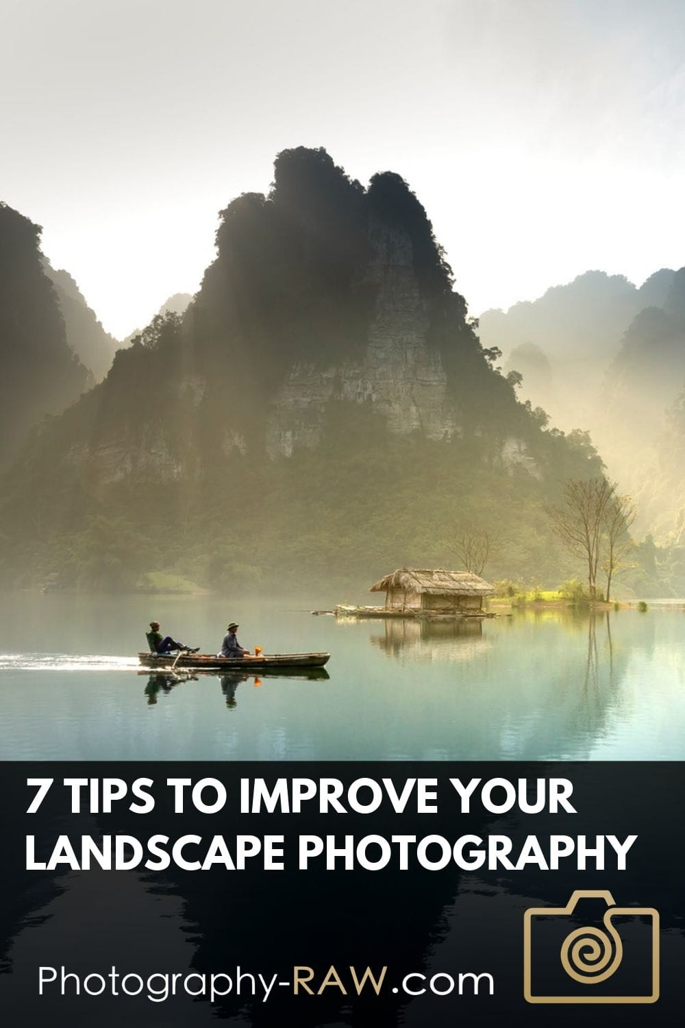 7 Tips To Improve Your Landscape Photography