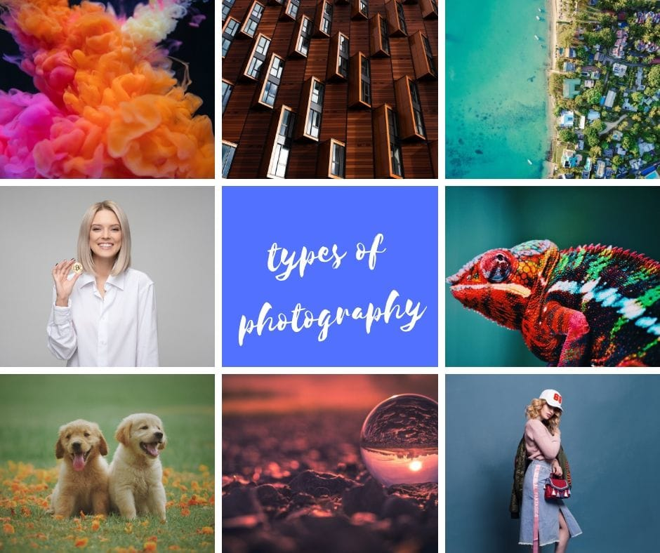 32 Types of Photography to Help You Specialize