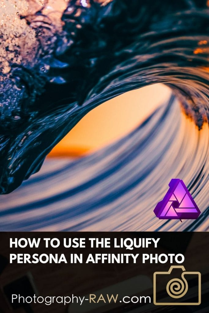 How to Use the Liquify Persona in Affinity Photo